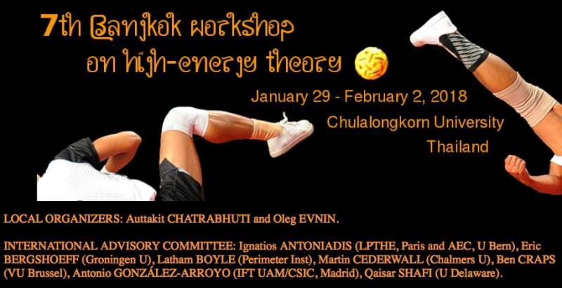 7th Bangkok workshop on high-energy theory